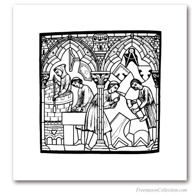 StoneCutters. Notre-Dame de Chartres, XIIIth Century. Engraving according to Saint-Chéron 's stained glass window. Masonic Art