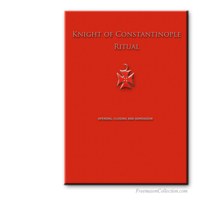 Knight of Constantinople Ritual. AMD, Allied Masonic Degrees.