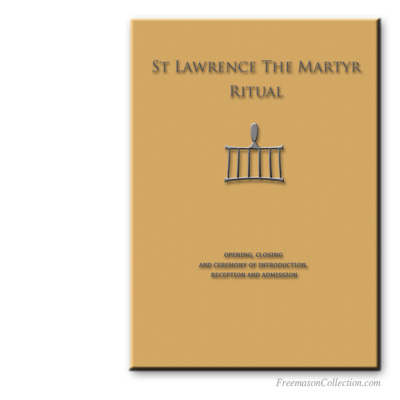 Saint Lawrence the Martyr Ritual. AMD, Allied Masonic Degrees.