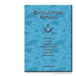 Emulation Ritual. Emulation Working. Masonic ritual