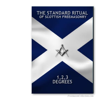 Scottish Standard Ritual. Masonic ritual