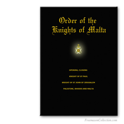 Order of Knights of Malta. Masonic ritual.