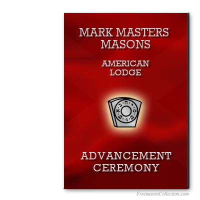 American Mark Master Ceremony. Mark Masonry. Masonic ritual