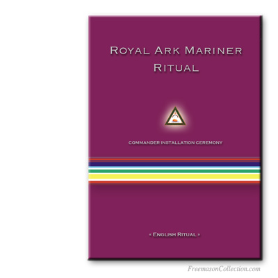 Royal Ark Mariner Commander Installation Ceremony  ritual.