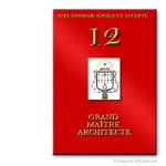 12° Grand Maître Architecte. Ancient and Accepted Scottish Rite. Freemasonry