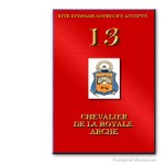 13° Chevalier de Royal Arche. Ancient and Accepted Scottish Rite. Freemasonry