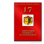 17° Chevalier d'Orient et d'Occident. Ancient and Accepted Scottish Rite. Freemasonry