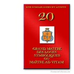 20° Maître Ad Vitam. Ancient and Accepted Scottish Rite. Freemasonry