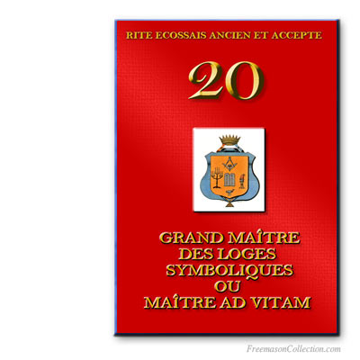 Maître Ad Vitam. Ancient and Accepted Scottish Rite.