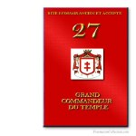 27° Grand Commandeur du Temple. Ancient and Accepted Scottish Rite. Freemasonry