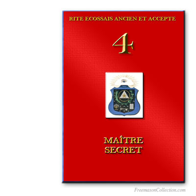 Rituel de Maître Secret. Ancient and Accepted Scottish Rite.