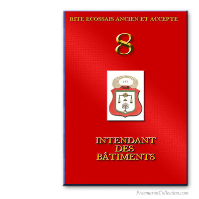 Rituel d'Intendant des Bâtiments Ancient and Accepted Scottish Rite.