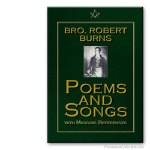 Poems and Songs (with Masonic references). Robert Burns