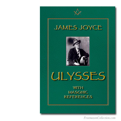 James Joyce. Ulysses. With Masonic references.